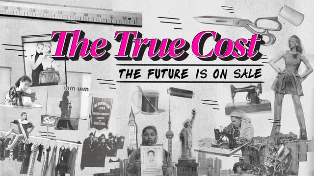 What is the true cost of fashion?