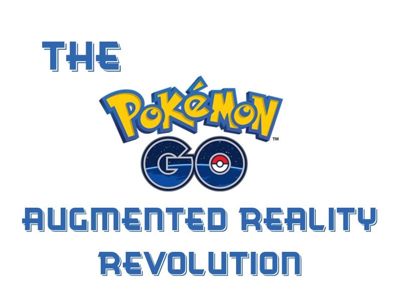 Pokemon Go – A Revolution Hidden by Hype